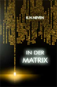 In der Matrix
