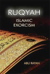 Ruqyah - Islamic Exorcism